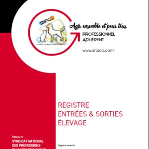 """REGISTRE des ENTRÉES et SORTIES """"ÉLEVAGE"""""""