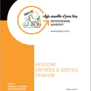 """REGISTRE des ENTRÉES et SORTIES """"PENSION"""""""